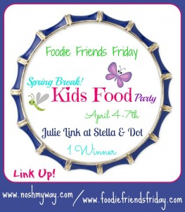 Kid's Food Party @FoodieFriendsFri Linky Party 38