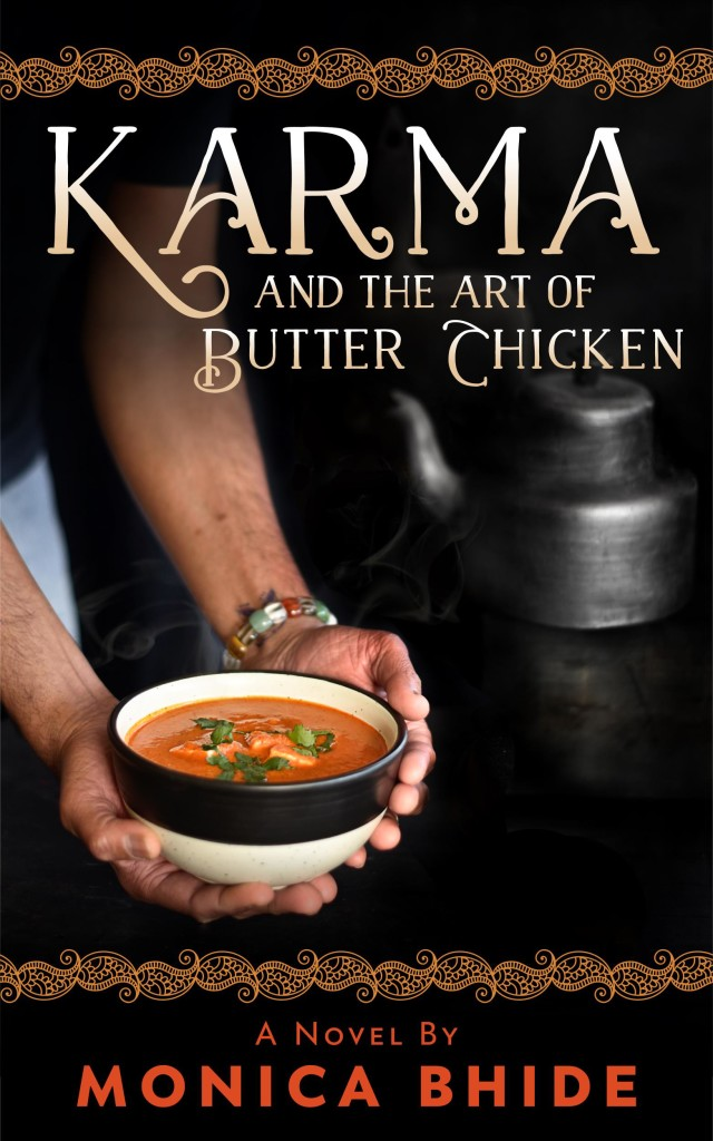 Karma and the Art of Butter Chicken