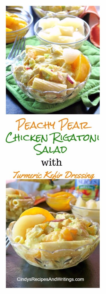 Peachy Pear Chicken Rigatoni Salad with Turmeric Kefir Dressing